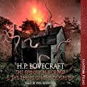 The Dunwitch Horror & The Thing at the Doorstep (       UNABRIDGED) by H. P. Lovecraft Narrated by Phil Reynolds