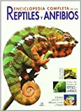 Enciclopedia completa de los reptiles y anfibios / The New Encyclopedia of Reptiles and Amphibians (Spanish Edition) (8466223037) by Halliday, Tim