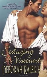Seducing the Viscount (Zebra Historical Romance)