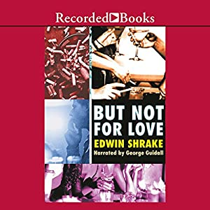 But Not for Love Audiobook