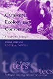 img - for Carnivore Ecology and Conservation: A Handbook of Techniques (Techniques in Ecology & Conservation) by Luigi Boitani (2012-03-21) book / textbook / text book