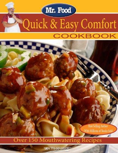 Mr. Food Quick & Easy Comfort Cookbook, Arthur Ginsburg
