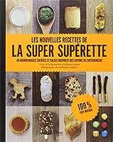 Les nouvelles recettes de la super supérette