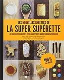 echange, troc Lucie DE LA HERONNIERE, MELANIE GUERET - Les nouvelles recettes de la super supérette