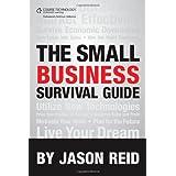 Small Business Survival Guide ~ Jason Reid