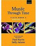 Music through Time Flute Book 3: Bk. 3