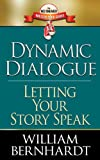 Dynamic Dialogue: Letting Your Story Speak (Red Sneaker Writers Book Series)