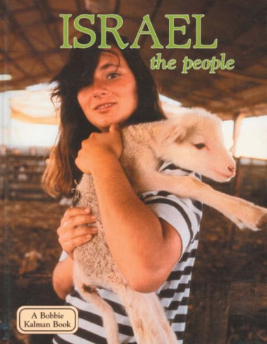 Israel the People (Lands, Peoples, & Cultures (Hardcover))