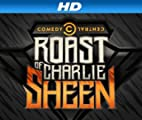 Comedy Central Roasts [HD]: The Comedy Central Roast of Charlie Sheen: Uncensored [HD]