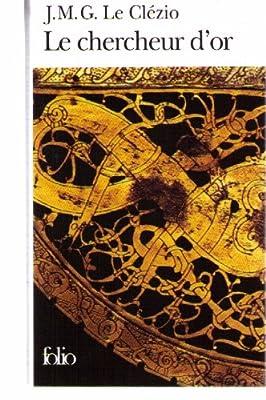Le chercheur d'or par Clézio Jean-Marie-Gustave Le