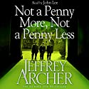 Not a Penny More, Not a Penny Less Audiobook by Jeffrey Archer Narrated by John Lee