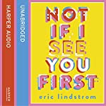Not If I See You First | Eric Lindstrom