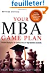 Your MBA Game Plan: Proven Strategies...