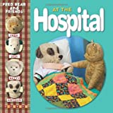 At the Hospital (Fred Bear and Friends) (1846965098) by Joyce, Melanie