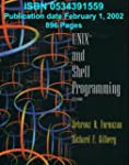 UNIX and Shell Programming: A Textboo...