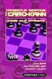 Dangerous Weapons: The Caro-Kann (English Edition)