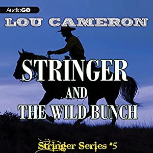 Stringer and the Wild Bunch Audiobook