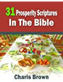 31 Prosperity Scriptures In The Bible (31 Bible Verses By Subject Series)