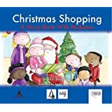 Christmas Shopping: A Story Book with Makaton (Days Out)