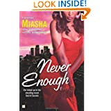 Never Enough Novel Miasha