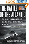 The Battle Of The Atlantic: The Allie...