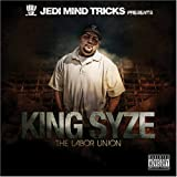 Jedi Mind Tricks presents King Syze / The Labor Union