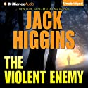 The Violent Enemy (       UNABRIDGED) by Jack Higgins Narrated by Michael Page