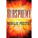 Blasphemy (Wyman Ford Series) ~ Douglas Preston