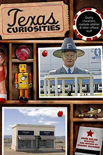 Texas Curiosities: Quirky Characters, Roadside Oddities & Other Offbeat Stuff (Curiosities Series) front-936031