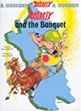 Asterix and the Banquet (Asterix (Orion Hardcover))
