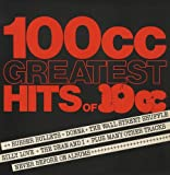 10cc - 100cc - Greatest Hits Of 10cc - UK Records - UKAL 1012