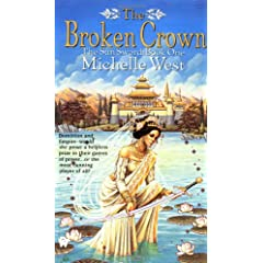 The Broken Crown (The Sun Sword, Book 1) by Michelle West