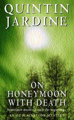 On Honeymoon with Death (Oz Blackstone Mystery)
