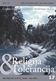Religion and Tolerance Journal #17 (casopis Religija i Tolerancija broj 17) (Serbian) By Center for Empirical Researches of Religion (CEIR) Paper issue.