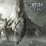 Hellbound by Torture Squad (2010-08-02)