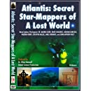 Atlantis: Secret Star-Mappers of A Lost World