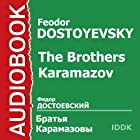 The Brothers Karamazov [Russian Edition] (       ABRIDGED) by Feodor Dostoyevsky Narrated by Mark Prudkin, Boris Livanov, Boris Smirnov, Nikolay Alexeev, Galina Popova, Luiza Koshukova, Nikolay Shavykin