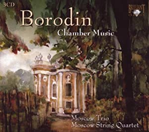 Borodin - Complete Chamber Music [3 CD Set] from Brilliant Classics