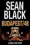 Budapest/48: A Ryan Lock Story