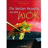"""Die besten Rezepte aus dem Wokvon """"Petra Casparek"""""""