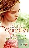 echange, troc Louise Candlish - Avant de nous dire adieu