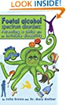 Foetal Alcohol Spectrum Disorders: Pa...