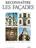 Reconnaitre les façades du moyen-age à nos jours, à Paris