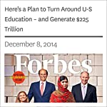 Here's a Plan to Turn Around U-S Education – and Generate $225 Trillion | Randall Lane