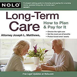 Long-Term Care: How to Plan & Pay for It Audiobook