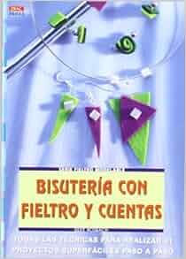 BISUTERIA CON FIELTRO Y CUENTAS: SILKE BOSBACH: 9788496550117: Amazon
