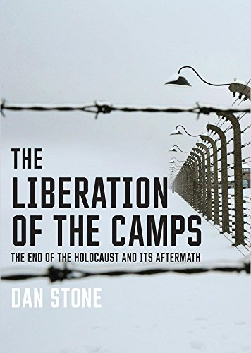 the-liberation-of-the-camps-the-end-of-the-holocaust-and-its-aftermath