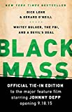 Black Mass: Whitey Bulger, the FBI, and a Devils Deal