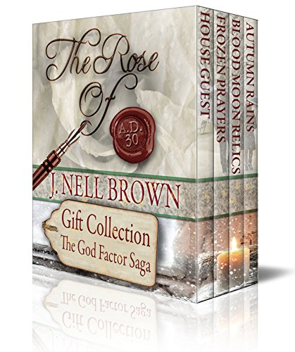 Free Kindle Book : The Rose of A.D. 30: A Trilogy (God Factor Saga Book 4)