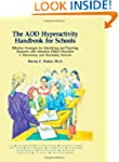 The ADD Hyperactivity Handbook For Sc...
